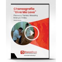 "Kurs Choreografii Pierwszego Tanca Ed Sheeran ""Give Me Love"""