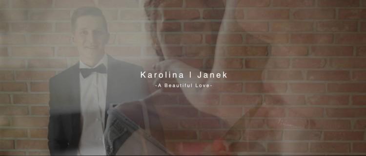 Karolina & Janek - A Beautiful Love