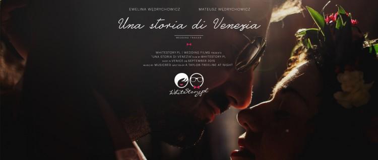 WEDDING FILM   EWELINA + MATEUSZ   UNA STORIA DI VENEZIA