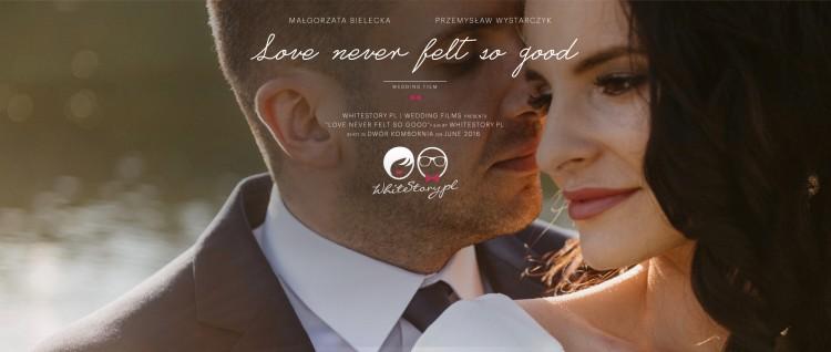 WEDDING FILM   GOSIA + PRZEMEK   LOVE NEVER FELT SO GOOD   WHITESTORY.PL