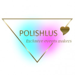 POLISHLUS  exclusive events makers